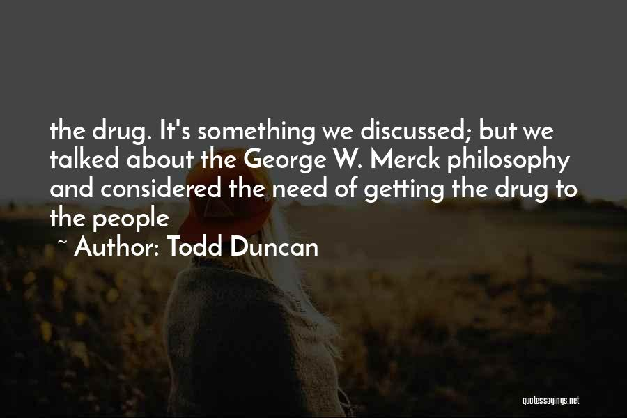 Todd Duncan Quotes 434839