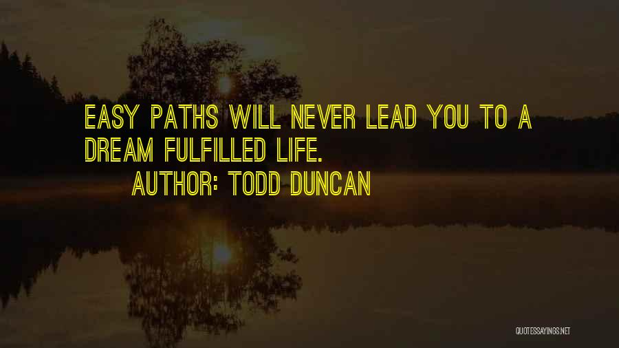 Todd Duncan Quotes 636856