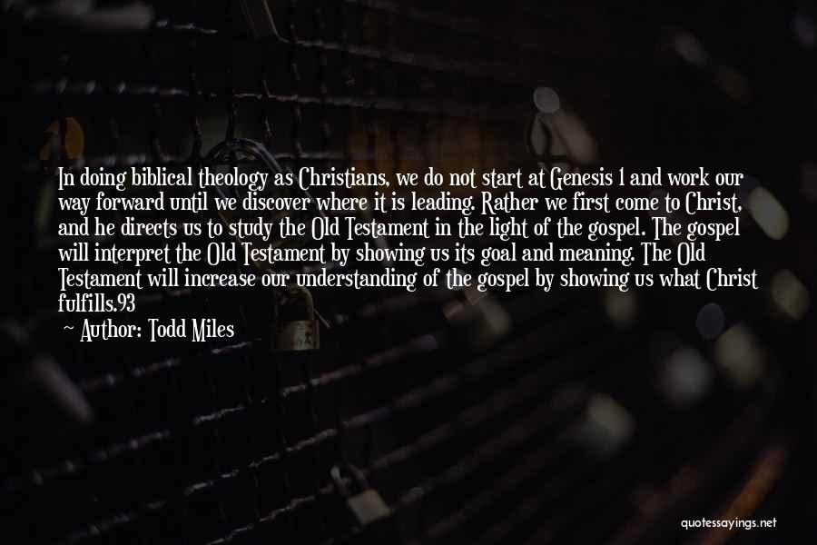 Todd Miles Quotes 2096828