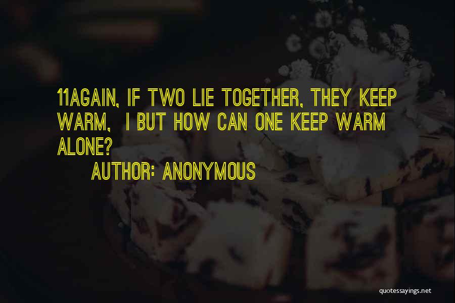 Together But Alone Quotes By Anonymous
