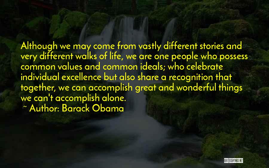 Together But Alone Quotes By Barack Obama