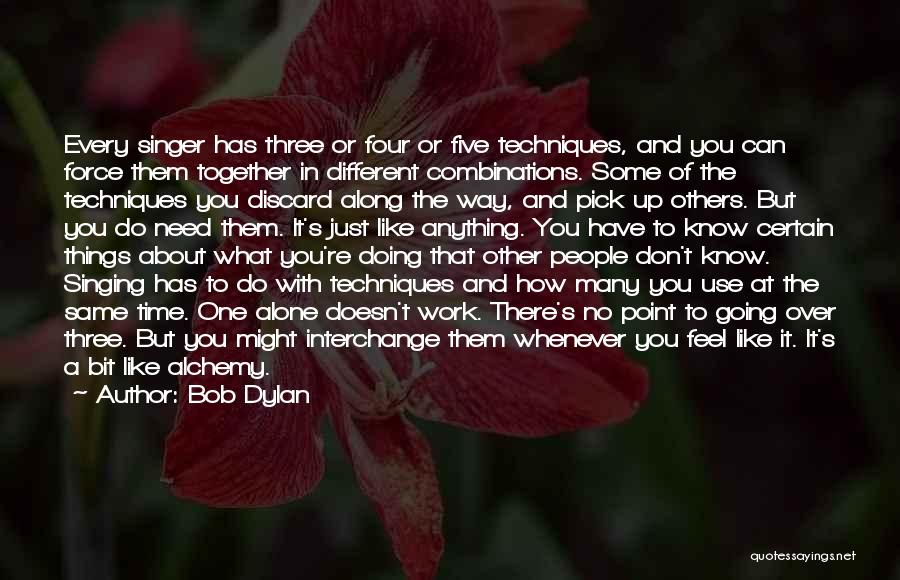 Together But Alone Quotes By Bob Dylan
