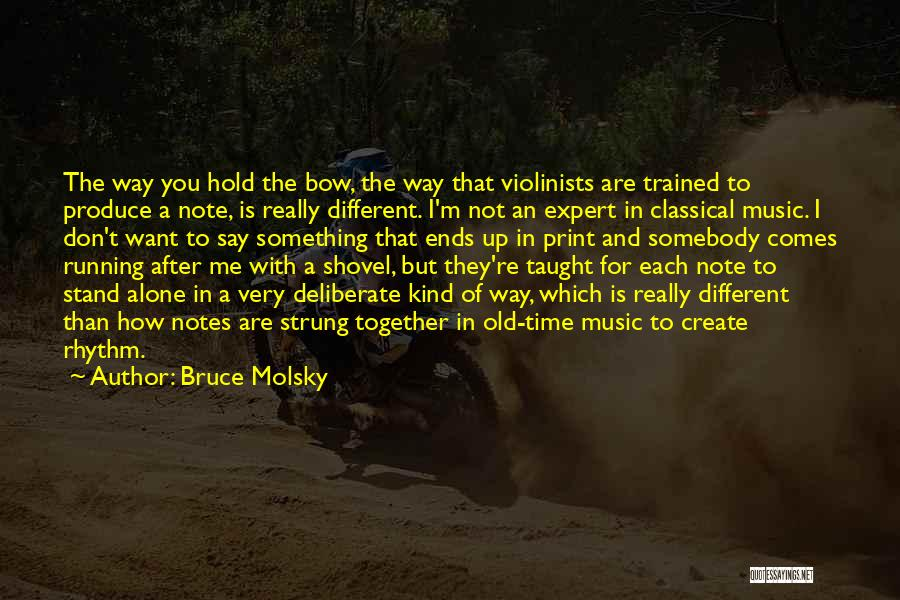 Together But Alone Quotes By Bruce Molsky
