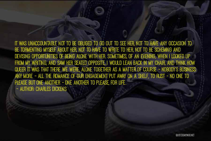 Together But Alone Quotes By Charles Dickens
