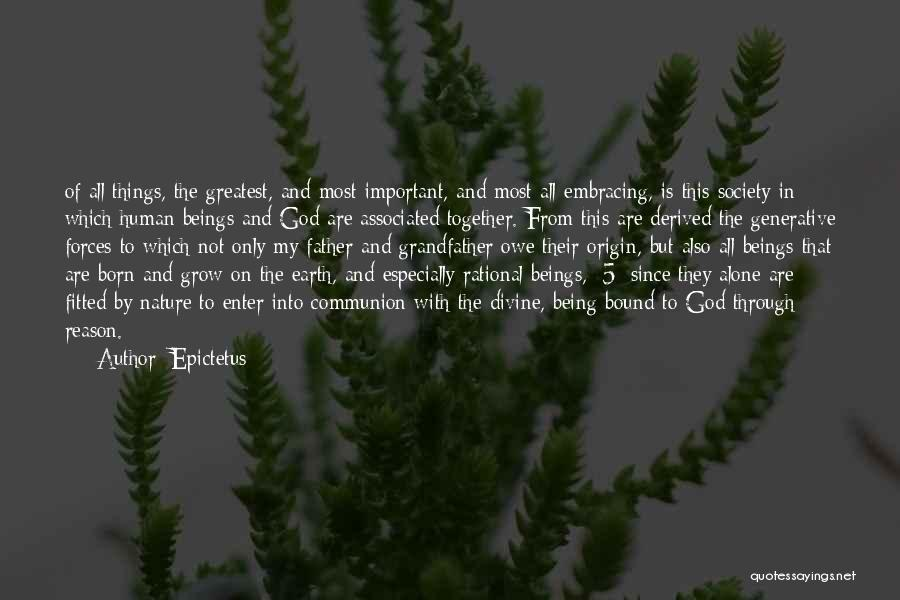 Together But Alone Quotes By Epictetus