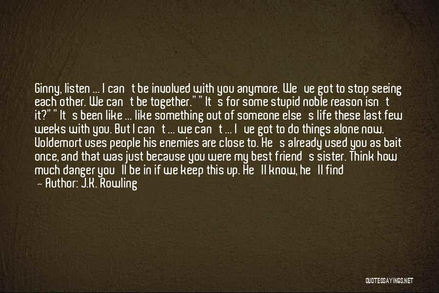 Together But Alone Quotes By J.K. Rowling