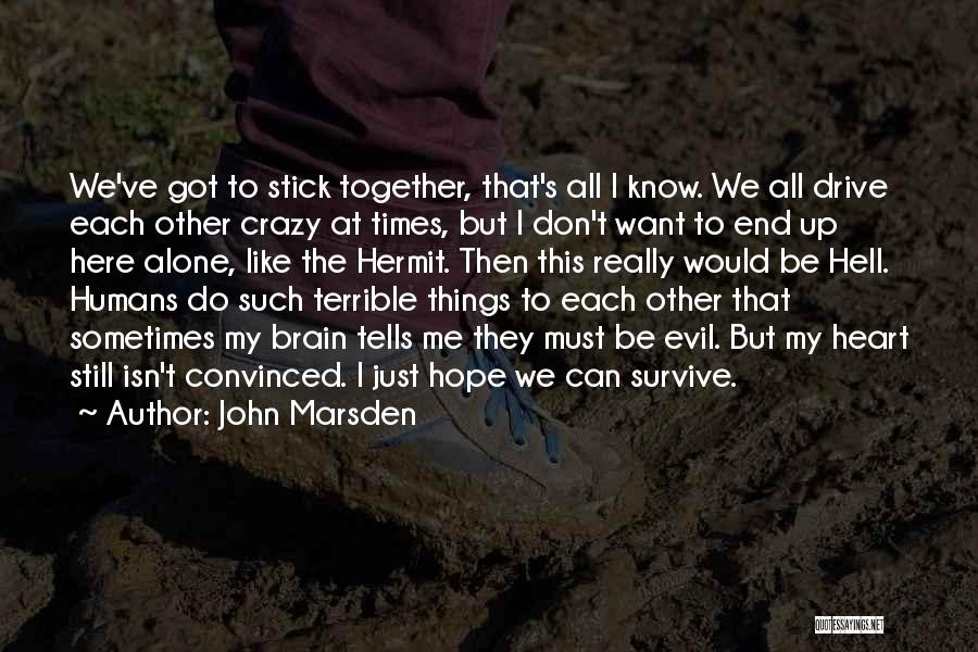 Together But Alone Quotes By John Marsden