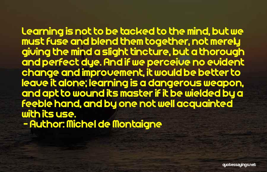 Together But Alone Quotes By Michel De Montaigne