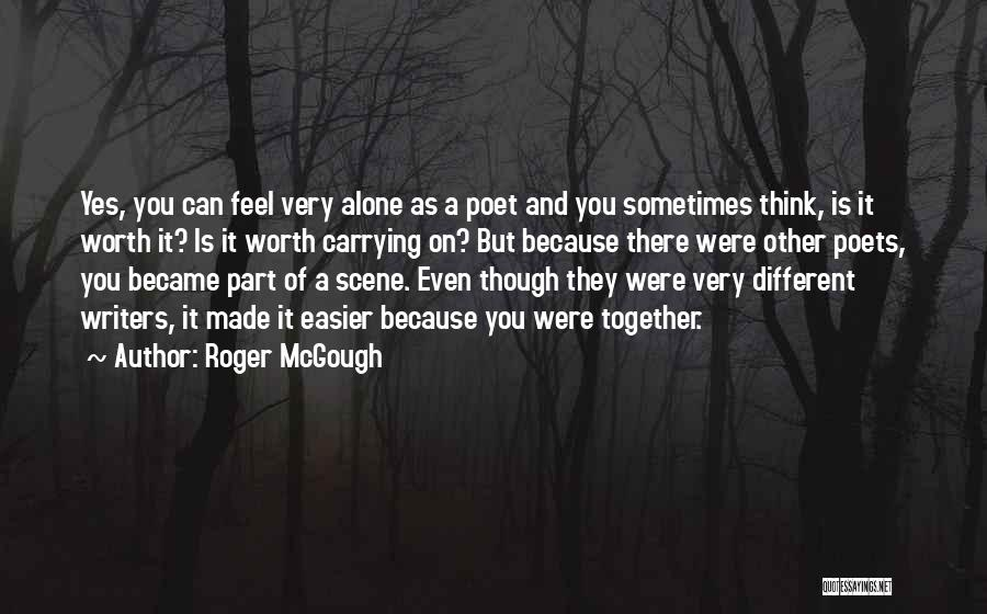 Together But Alone Quotes By Roger McGough