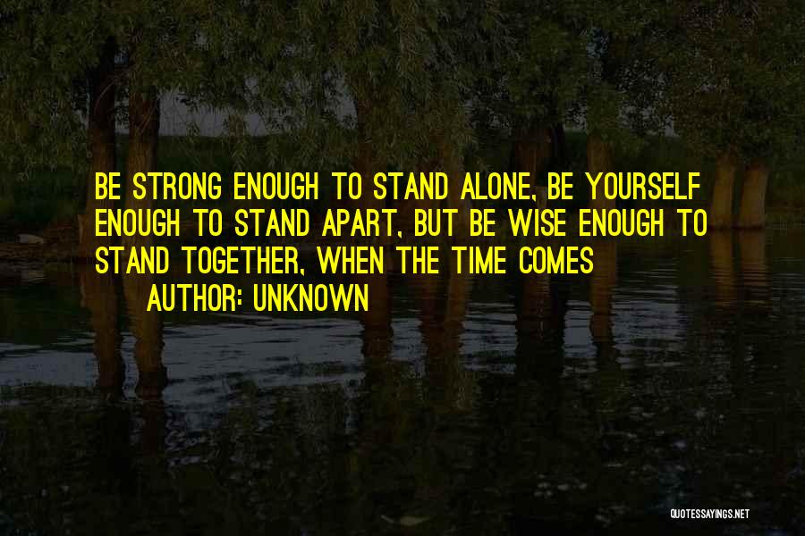 Together But Alone Quotes By Unknown