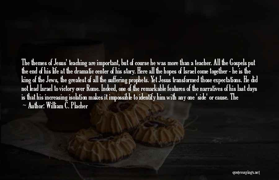 Together But Alone Quotes By William C. Placher