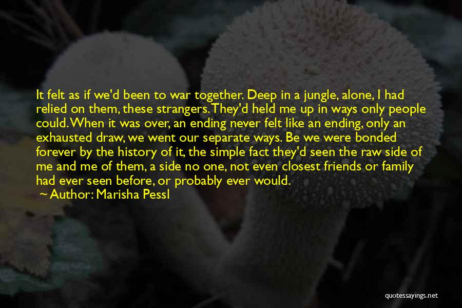Together Forever Friends Quotes By Marisha Pessl