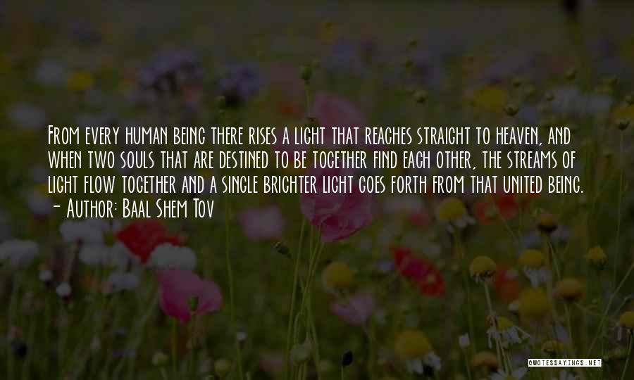 Together United Quotes By Baal Shem Tov