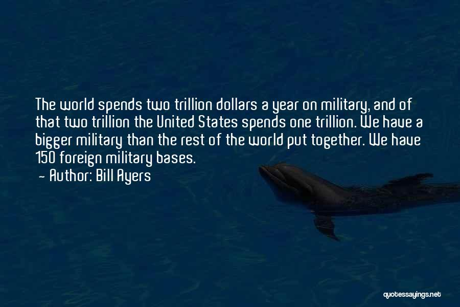 Together United Quotes By Bill Ayers