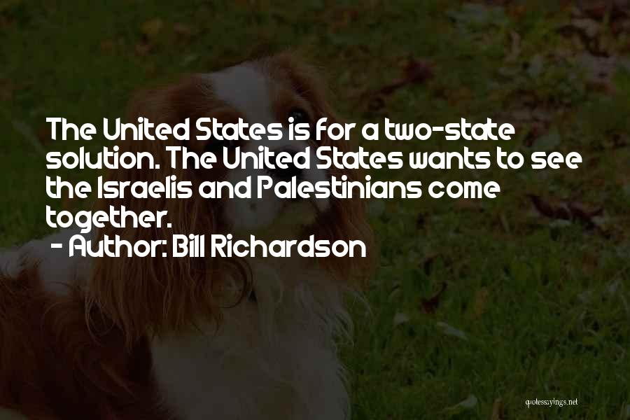 Together United Quotes By Bill Richardson