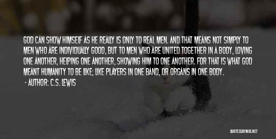 Together United Quotes By C.S. Lewis
