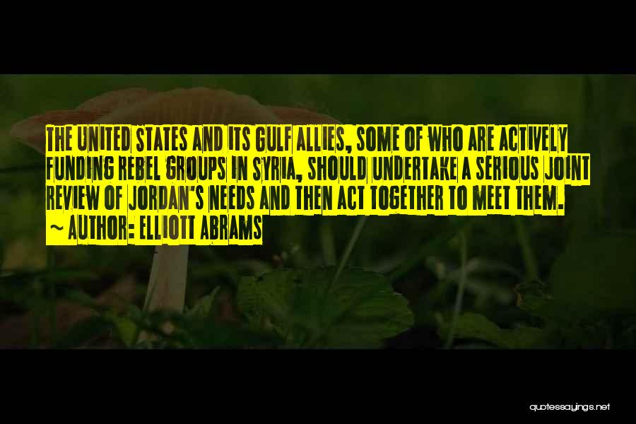 Together United Quotes By Elliott Abrams