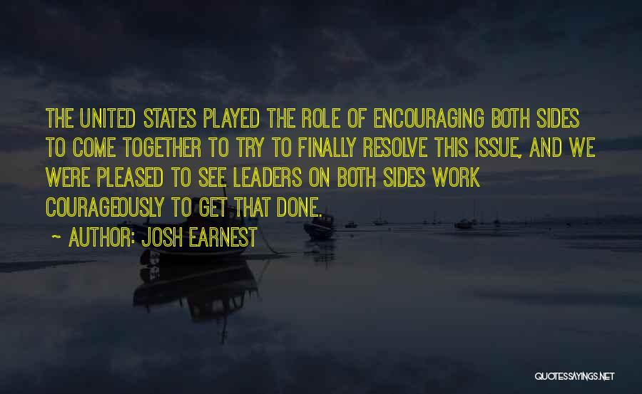 Together United Quotes By Josh Earnest
