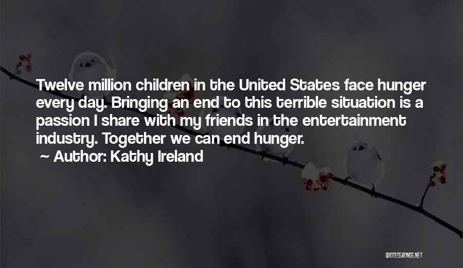 Together United Quotes By Kathy Ireland