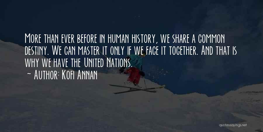 Together United Quotes By Kofi Annan