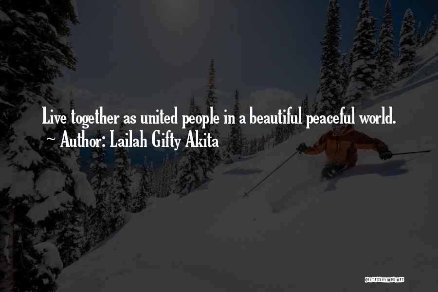 Together United Quotes By Lailah Gifty Akita