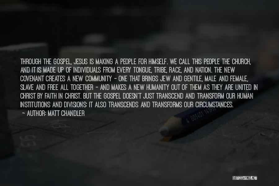 Together United Quotes By Matt Chandler