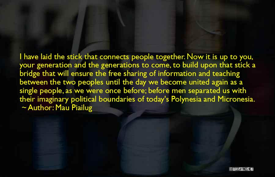 Together United Quotes By Mau Piailug