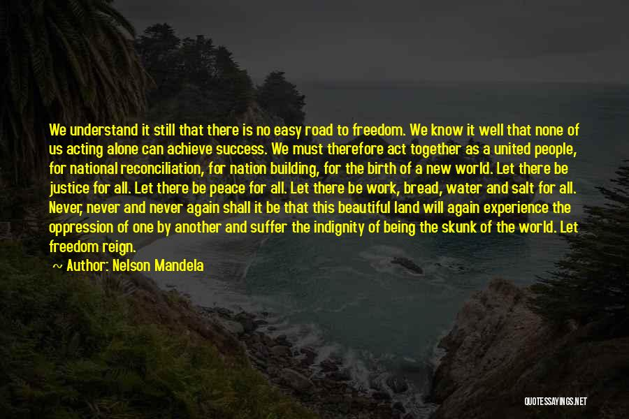 Together United Quotes By Nelson Mandela
