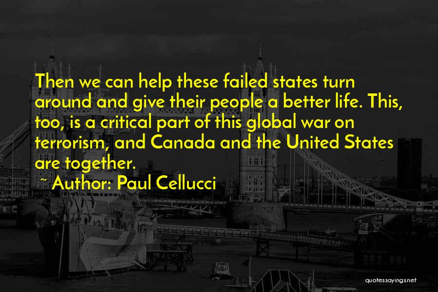 Together United Quotes By Paul Cellucci