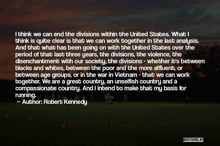 Together United Quotes By Robert Kennedy