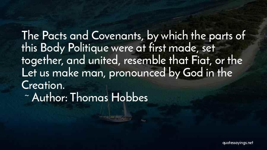 Together United Quotes By Thomas Hobbes