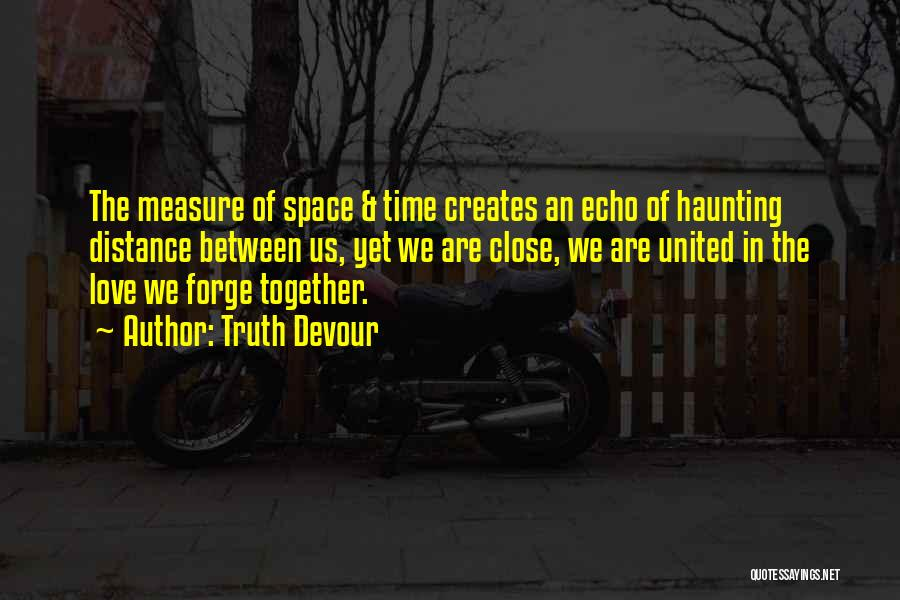 Together United Quotes By Truth Devour