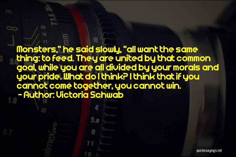 Together United Quotes By Victoria Schwab