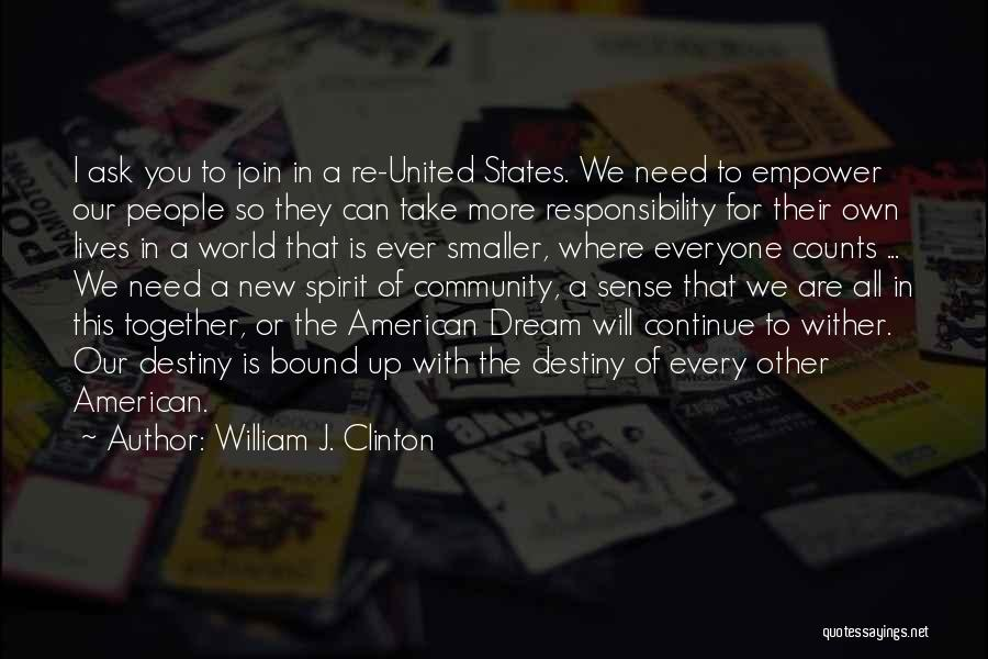 Together United Quotes By William J. Clinton