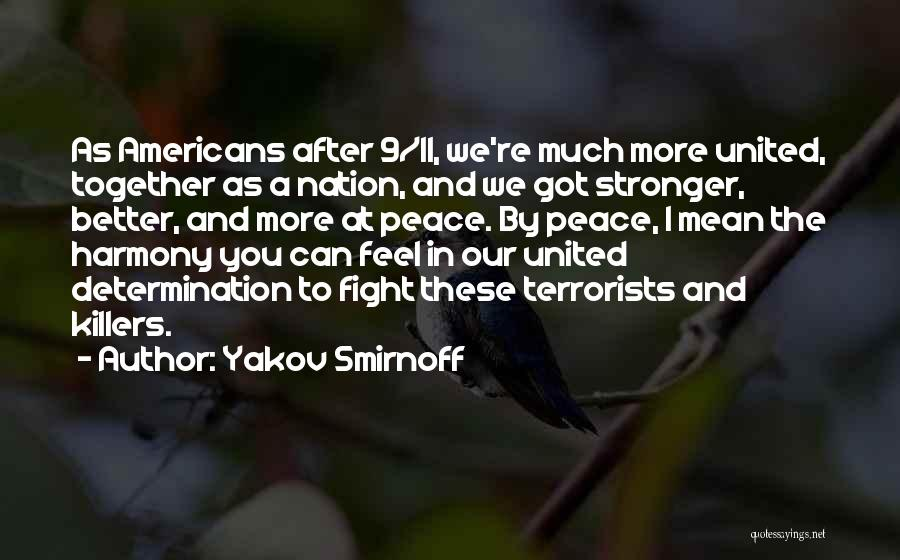 Together United Quotes By Yakov Smirnoff