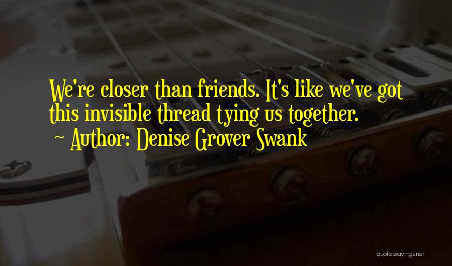 Together We Got This Quotes By Denise Grover Swank