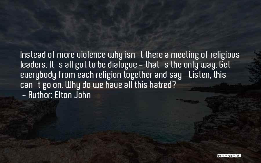 Together We Got This Quotes By Elton John
