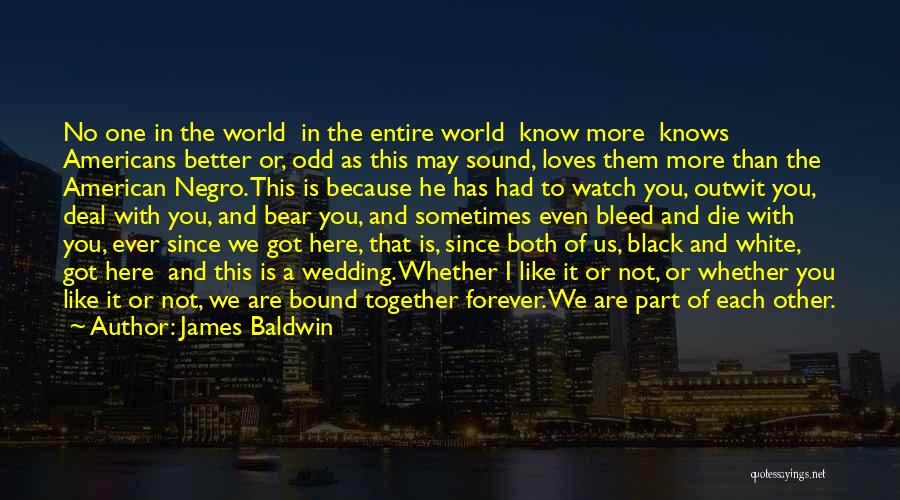 Together We Got This Quotes By James Baldwin