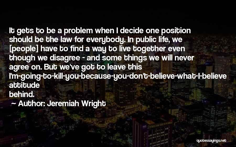 Together We Got This Quotes By Jeremiah Wright