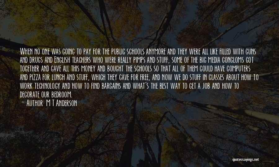 Together We Got This Quotes By M T Anderson
