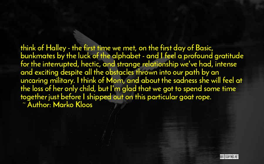Together We Got This Quotes By Marko Kloos