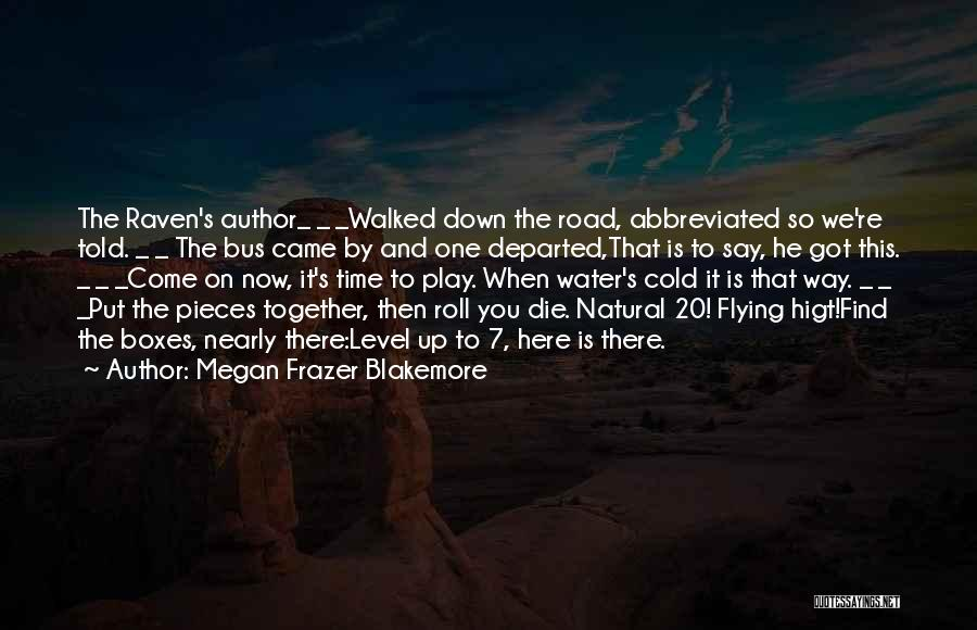 Together We Got This Quotes By Megan Frazer Blakemore