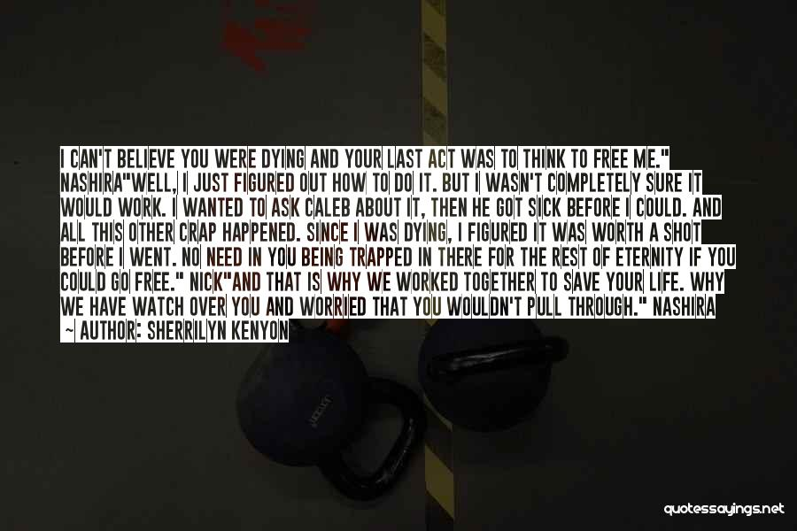 Together We Got This Quotes By Sherrilyn Kenyon