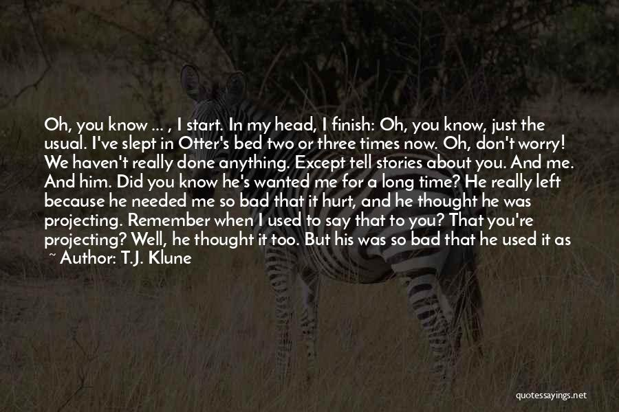Together We Got This Quotes By T.J. Klune