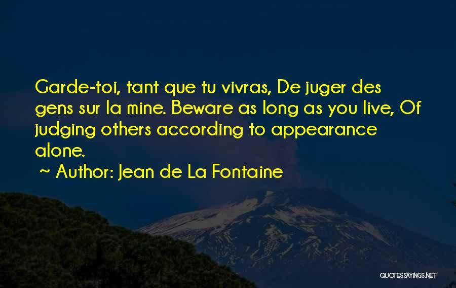 Toi Quotes By Jean De La Fontaine