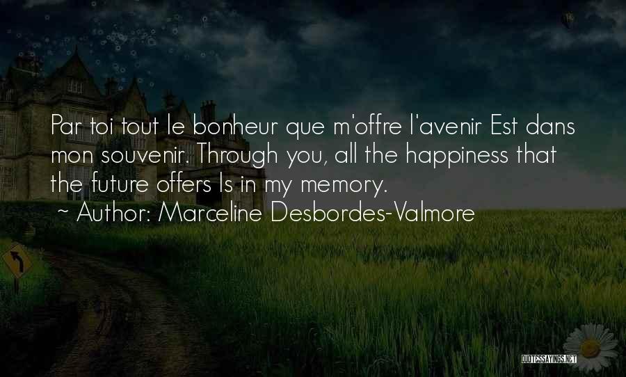 Toi Quotes By Marceline Desbordes-Valmore
