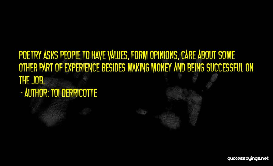 Toi Quotes By Toi Derricotte