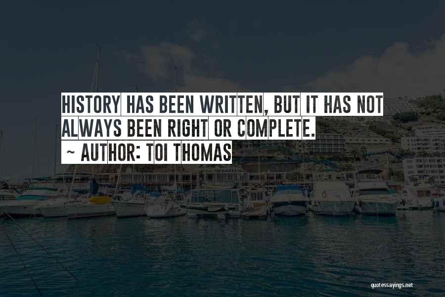 Toi Quotes By Toi Thomas