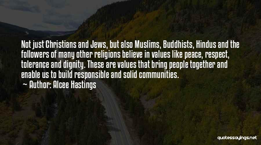 Tolerance And Respect Quotes By Alcee Hastings