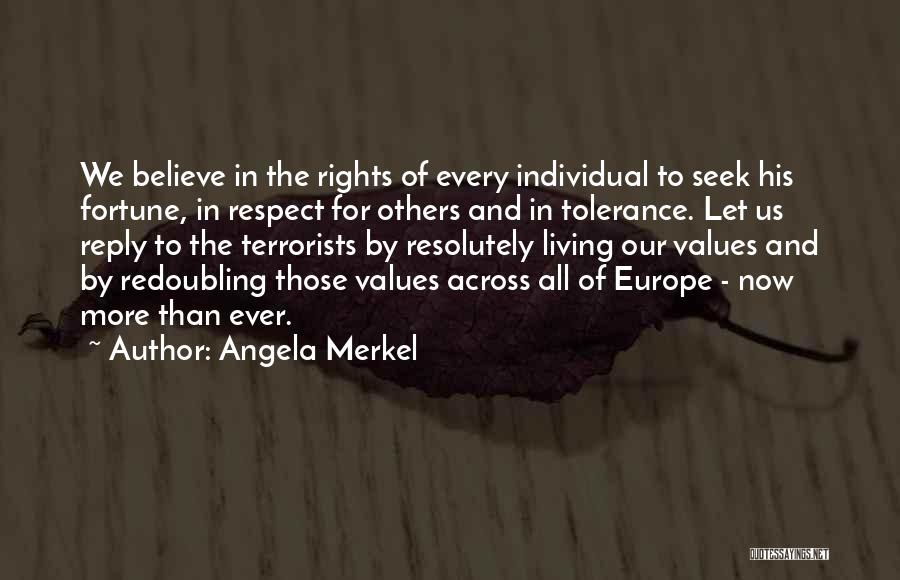 Tolerance And Respect Quotes By Angela Merkel